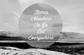 nowheretogobuteverywhere
